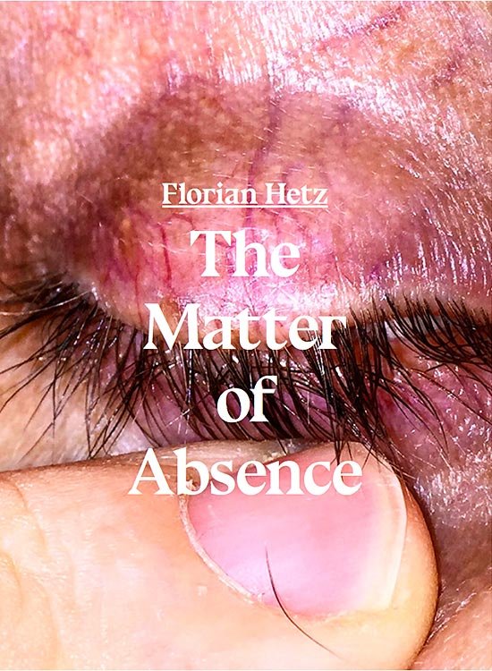 cover-florian-hetz-the-matter-of-absence